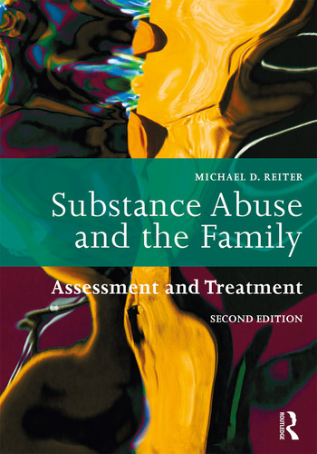Substance Abuse and the Family Assessment and Treatment book cover