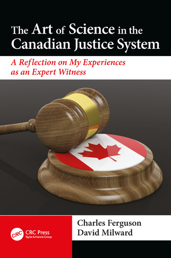 The Art of Science in the Canadian Justice System A Reflection of My Experiences as an Expert Witness book cover