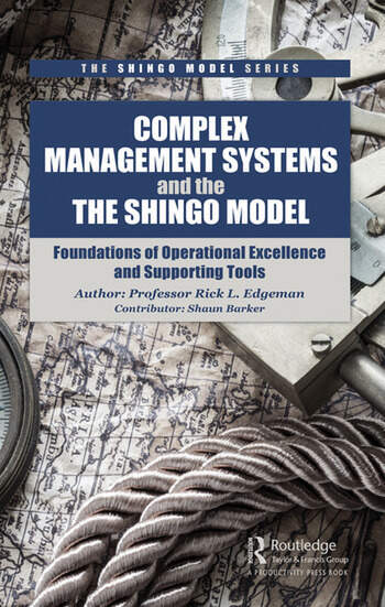 Complex Management Systems and the Shingo Model Foundations of Operational Excellence and Supporting Tools book cover