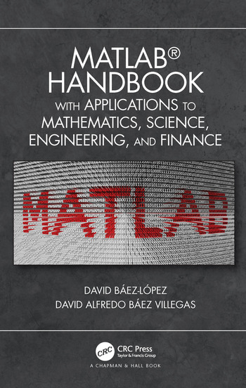 MATLAB Handbook with Applications to Mathematics, Science, Engineering, and Finance book cover