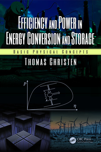 Efficiency and Power in Energy Conversion and Storage Basic Physical Concepts book cover