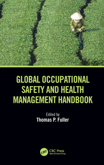 Global Occupational Safety and Health Management Handbook book cover