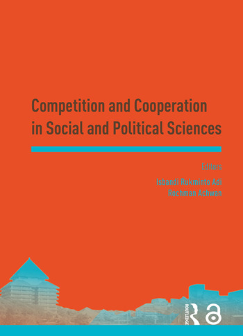 Competition and Cooperation in Social and Political Sciences Proceedings of the Asia-Pacific Research in Social Sciences and Humanities, Depok, Indonesia, November 7-9, 2016: Topics in Social and Political Sciences book cover