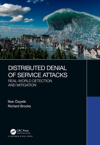 Distributed Denial of Service Attacks Real-world Detection and Mitigation book cover