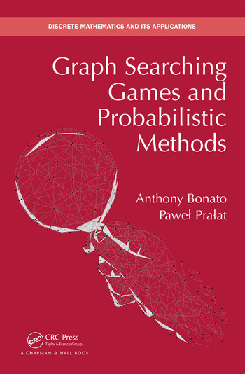 Graph Searching Games and Probabilistic Methods book cover