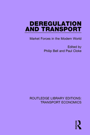Deregulation and Transport Market Forces in the Modern World book cover
