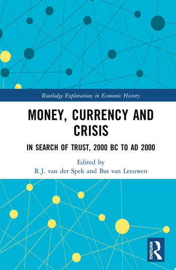 Money, Currency and Crisis In Search of Trust, 2000 BC to AD 2000 book cover