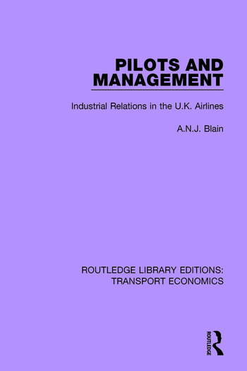 Pilots and Management Industrial Relations in the U.K. Airlines book cover