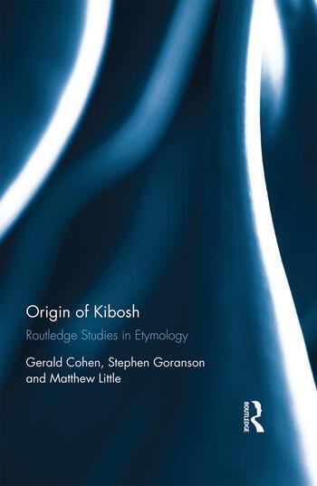 Origin of Kibosh Routledge Studies in Etymology book cover