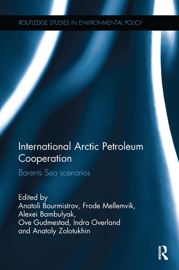 International Arctic Petroleum Cooperation Barents Sea Scenarios book cover