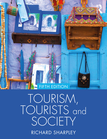 Tourism, Tourists and Society book cover