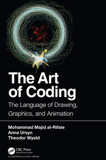 The Art of Coding The Language of Drawing, Graphics, and Animation book cover
