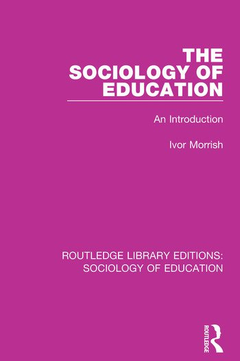 The Sociology of Education An Introduction book cover