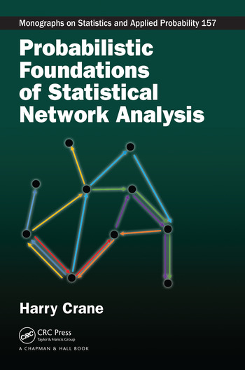 Probabilistic Foundations of Statistical Network Analysis book cover
