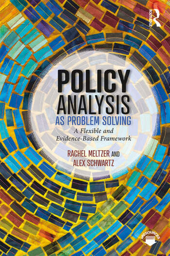 Policy Analysis as Problem Solving A Flexible and Evidence-Based Framework book cover
