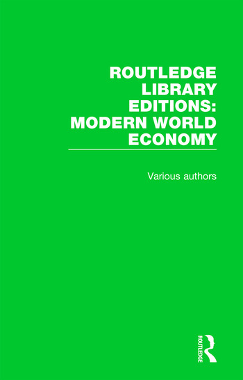 Routledge Library Editions: Modern World Economy book cover