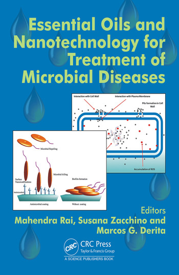 Essential Oils and Nanotechnology for Treatment of Microbial Diseases book cover