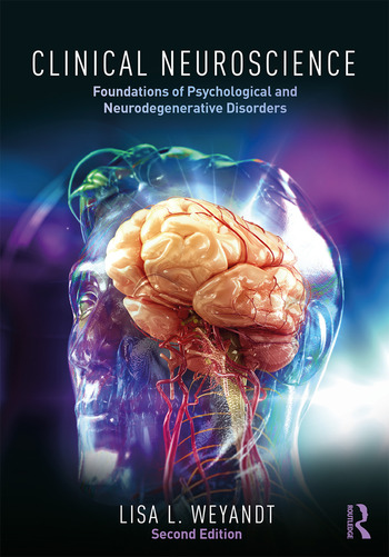 Clinical Neuroscience Foundations of Psychological and Neurodegenerative Disorders book cover