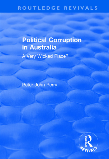 Political Corruption in Australia A Very Wicked Place? book cover