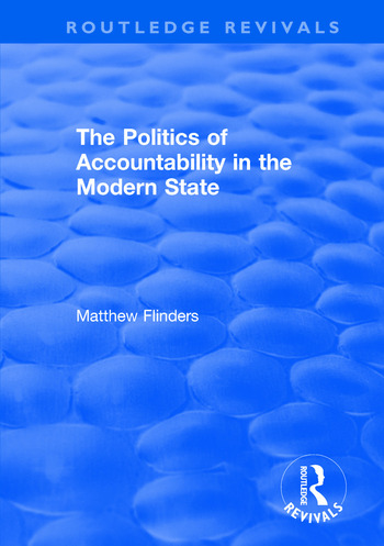 The Politics of Accountability in the Modern State book cover
