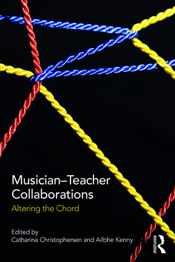 Musician-Teacher Collaborations Altering the Chord book cover