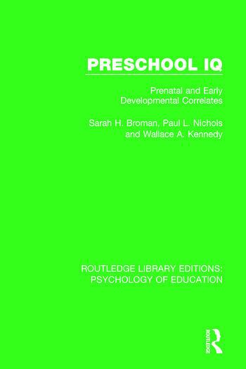 Preschool IQ Prenatal and Early Developmental Correlates book cover