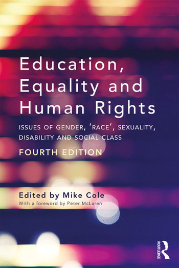 Education, Equality and Human Rights Issues of Gender, 'Race', Sexuality, Disability and Social Class book cover