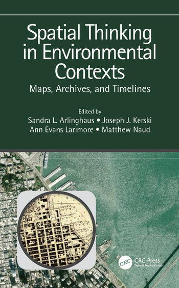 Spatial Thinking in Environmental Contexts Maps, Archives, and Timelines book cover