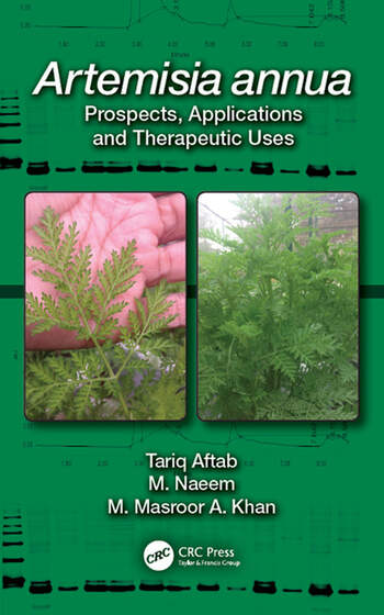 Artemisia annua Prospects, Applications and Therapeutic Uses book cover