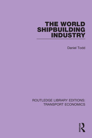 The World Shipbuilding Industry book cover