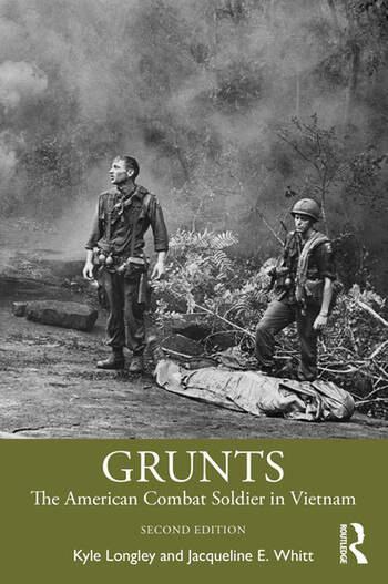 Grunts The American Combat Soldier in Vietnam book cover