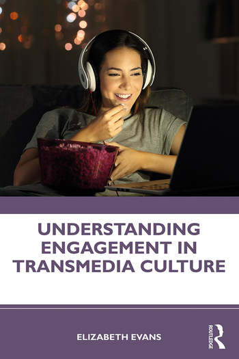 Understanding Engagement in Transmedia Culture book cover