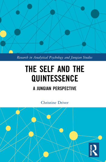 The Self and the Quintessence A Jungian Perspective book cover