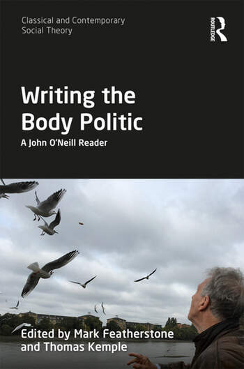 Writing the Body Politic A John O'Neill Reader book cover