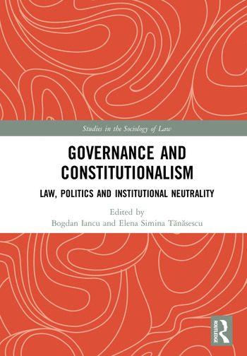 Governance and Constitutionalism Law, Politics and Institutional Neutrality book cover