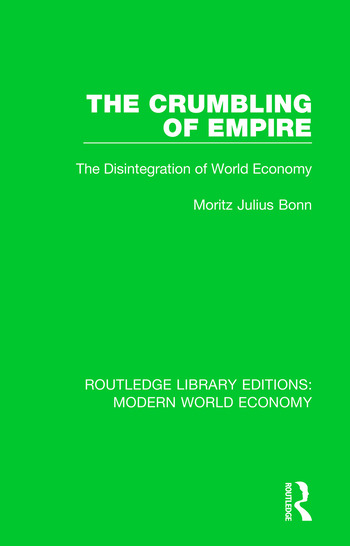 The Crumbling of Empire The Disintegration of World Economy book cover