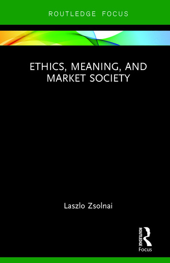 Ethics, Meaning, and Market Society book cover