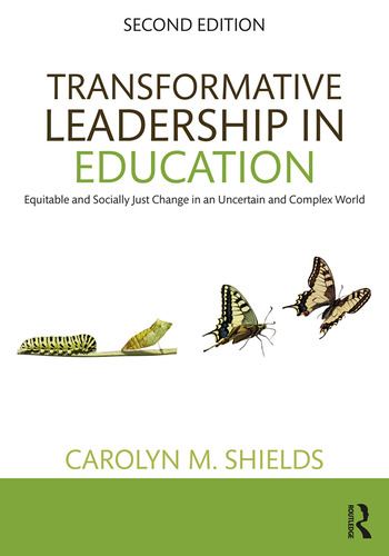 Transformative Leadership in Education Equitable and Socially Just Change in an Uncertain and Complex World book cover