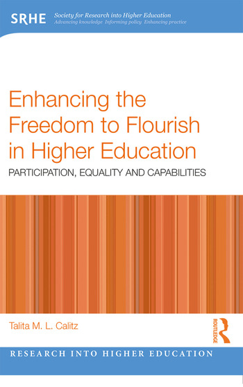 Enhancing the Freedom to Flourish in Higher Education Participation, Equality and Capabilities book cover