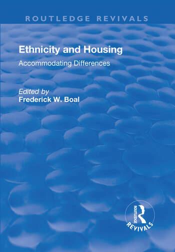 Ethnicity Housing: Accommodating the Differences Accommodating the Differences book cover