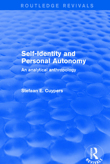 Self-Identity and Personal Autonomy An Analytical Anthropology book cover