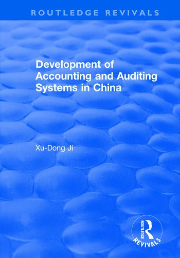 Development of Accounting and Auditing Systems in China book cover
