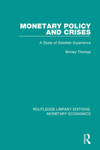 Monetary Policy and Crises A Study of Swedish Experience book cover
