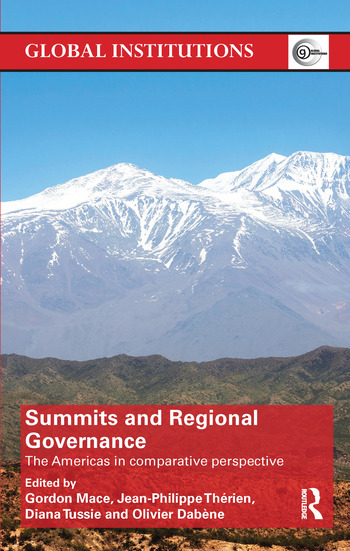 Summits & Regional Governance The Americas in Comparative Perspective book cover