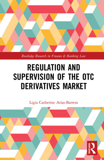 Regulation and Supervision of the OTC Derivatives Market book cover