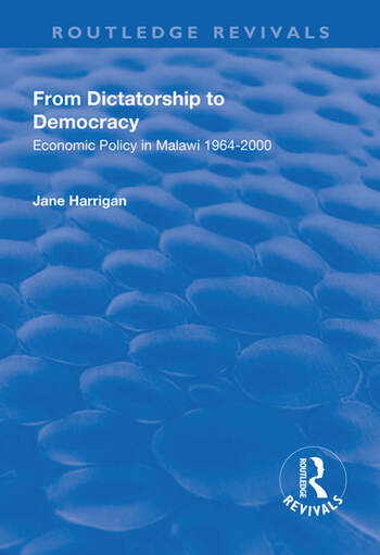 From Dictatorship to Democracy Economic Policy in Malawi 1964-2000 book cover