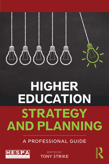 Higher Education Strategy and Planning A Professional Guide book cover