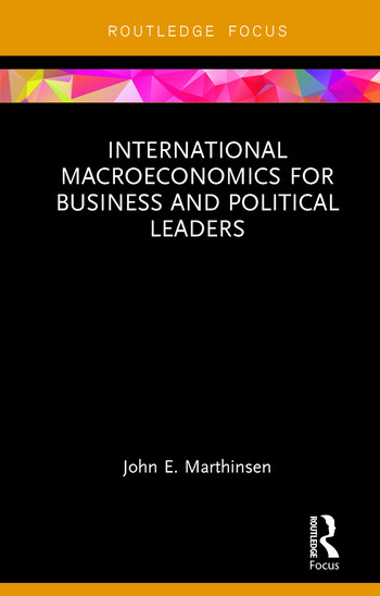 International Macroeconomics for Business and Political Leaders book cover