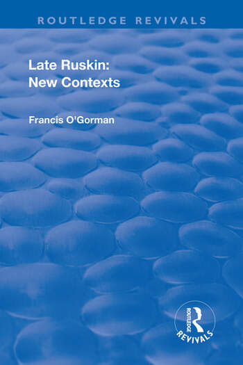 Late Ruskin: New Contexts New Contexts book cover