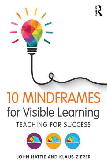 10 Mindframes for Visible Learning Teaching for Success book cover